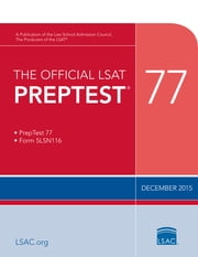 The Official LSAT PrepTest 77 - (Dec 2015) ebook by Law School Admission Council