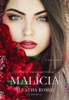 Malícia ebook by Aleatha Roming