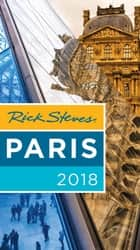 Rick Steves Paris 2018 ebook by Rick Steves, Steve Smith, Gene Openshaw