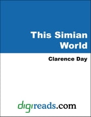 This Simian World ebook by Day, Clarence