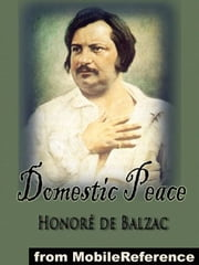 Domestic Peace (Mobi Classics) ebook by Honore de Balzac,Ellen Marriage (Translator),Clara Bell (Translator)