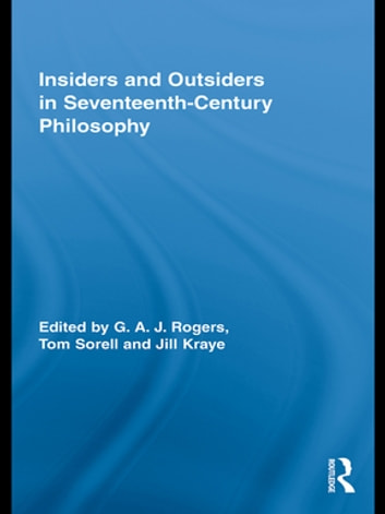 Insiders and Outsiders in Seventeenth-Century Philosophy ebook by