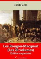 Les Rougon-Macquart (Les 20 volumes) - Nouvelle édition augmentée | Arvensa Editions ebook by Emile Zola