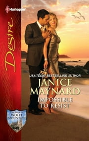 Impossible to Resist ebook by Janice Maynard