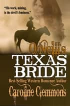 O'Neill's Texas Bride ebook by Caroline Clemmons