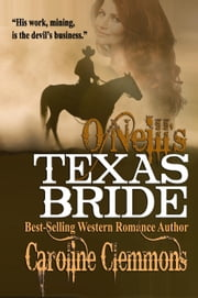 O'Neill's Texas Bride - The McClintocks, #2 ebook by Caroline Clemmons