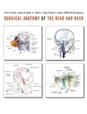 Surgical Anatomy of the Head and Neck ebook by Parviz  Janfaza M.D.