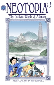 Neotopia Volume 2: The Perilous Winds of Athanon #3 ebook by Rod Espinosa