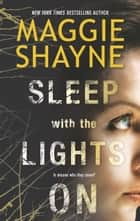 Sleep With the Lights On ebook by Maggie Shayne