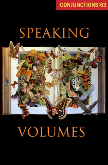 Speaking Volumes ebook by Bradford Morrow
