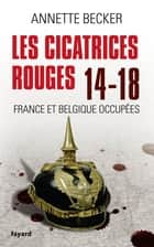 Les cicatrices rouges ebook by