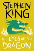 The Eyes of the Dragon ebook by