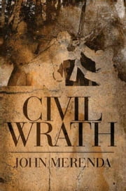 Civil Wrath ebook by John Merenda