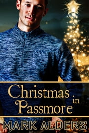 Christmas in Passmore - Book 2 ebook by Mark Alders