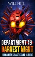Darkest Night (Department 19, Book 5) ebook by