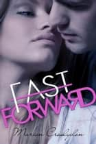 Fast Forward (Second Chances, #2) ebook by Marion Croslydon