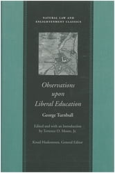 Observations upon Liberal Education ebook by George Turnbull