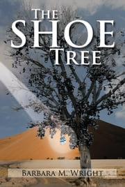The Shoe Tree ebook by Barbara M. Wright