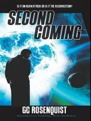 Second Coming ebook by GC Rosenquist
