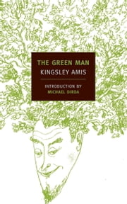The Green Man ebook by Kingsley Amis,Michael Dirda