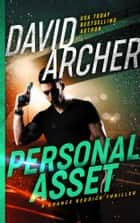 Personal Asset - A Chance Reddick Thriller ekitaplar by David Archer