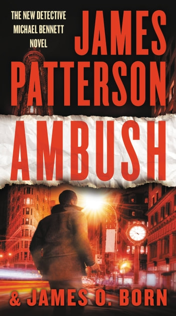 Ambush ebook by James Patterson,James O. Born
