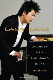 Journey of a Thousand Miles - n/a ebook by Lang Lang,David Ritz