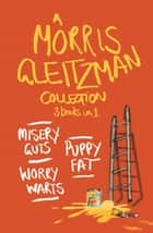 A Morris Gleitzman Collection ebook by Morris Gleitzman