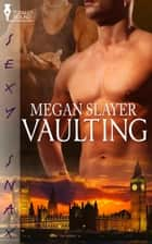 Vaulting ebook by