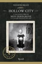 Hollow City (VINTAGE) ebook by Ransom Riggs