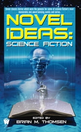Novel Ideas-Science Fiction ebook by Brian M. Thomsen