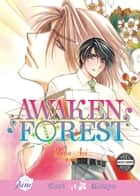 Awaken Forest ebook by Yuna Aoi