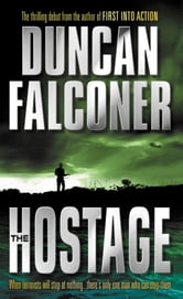 The Hostage ebook by Duncan Falconer