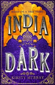 India Dark ebook by Kirsty Murray