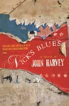 Nick's Blues ebook by John Harvey