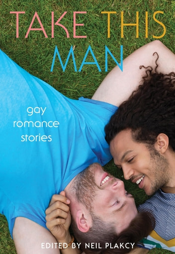 Take This Man - Gay Romance Stories ebook by