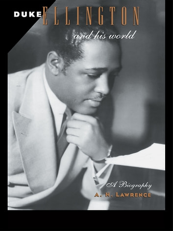 Duke Ellington and His World ebook by A. H. Lawrence