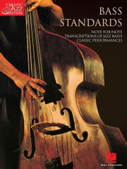 Bass Standards (Songbook) - Classic Jazz Masters Series ebook by Hal Leonard Corp.