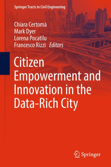 Citizen Empowerment and Innovation in the Data-Rich City ebook by