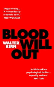 Blood Will Out ebook by Walter Kirn