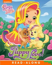 Puppy Love! (Sunny Day) ebook by Nickelodeon Publishing