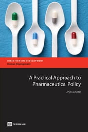A Practical Approach to Pharmaceutical Policy ebook by Seiter, Andreas