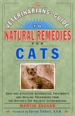 The Veterinarians' Guide to Natural Remedies for Cats