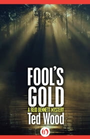 Fool's Gold ebook by Ted Wood