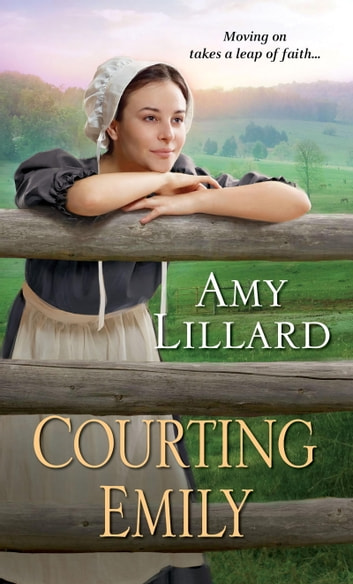 Courting Emily ebook by Amy Lillard