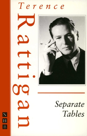 Separate Tables (The Rattigan Collection) ebook by Terence Rattigan