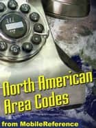 North American Area Codes (Mobi Reference) ebook by MobileReference