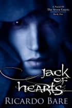 Jack of Hearts ebook by Bare, Ricardo