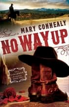 No Way Up (The Cimarron Legacy Book #1) ebook by