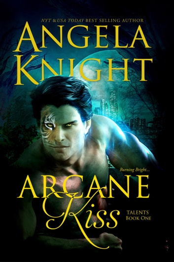 Arcane Kiss ebook by Angela Knight